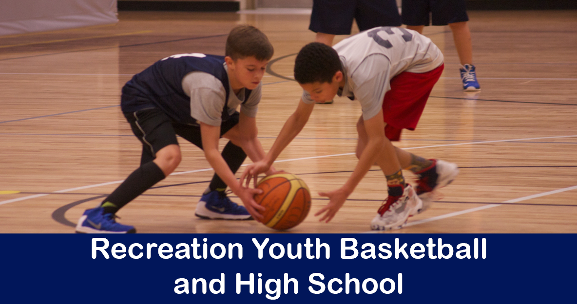 Youth Basketball and High School