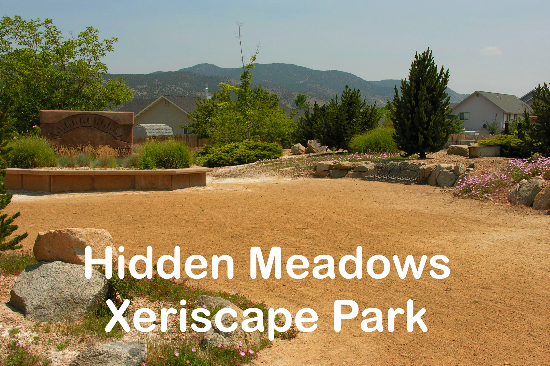 Hidden Meadows Xeriscape Park